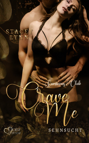Stacey Lynn: Crave Me: Sehnsucht