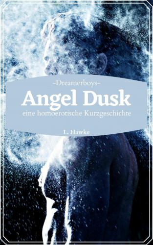L. Hawke: Angel Dusk