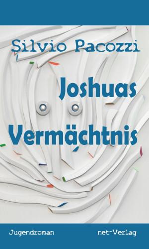 Silvio Pacozzi: Joshuas Vermächtnis