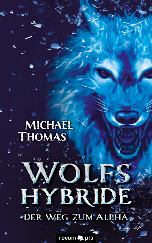 Michael Thomas: Wolfshybride