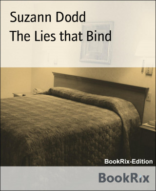 Suzann Dodd: The Lies that Bind
