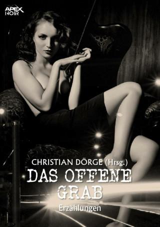 Frank Kane, Paul W. Fairman, Christian Dörge: DAS OFFENE GRAB