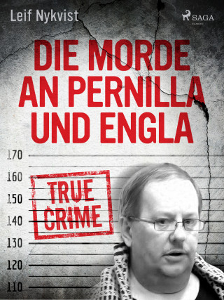 Leif Nykvist: Die Morde an Pernilla und Engla