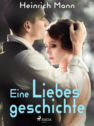 Heinrich Mann: Eine Liebesgeschichte