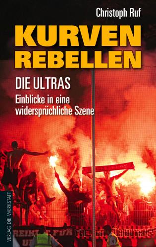 Christoph Ruf: Kurven-Rebellen