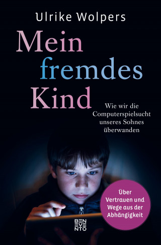 Ulrike Wolpers: Mein fremdes Kind