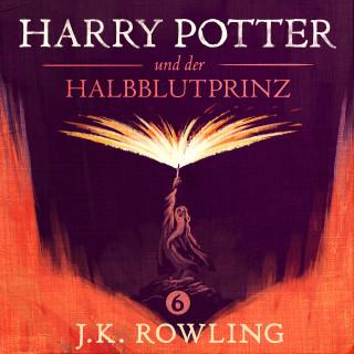 J.K. Rowling: Harry Potter und der Halbblutprinz