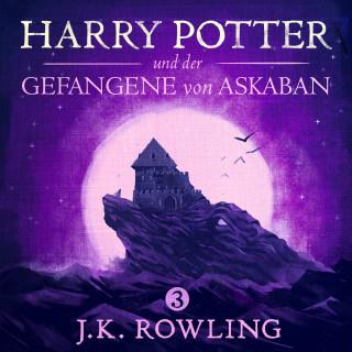 J.K. Rowling: Harry Potter und der Gefangene von Askaban