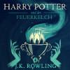 J.K. Rowling: Harry Potter und der Feuerkelch