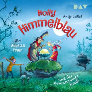 Antje Szillat: Der Prinzessinnen-Raub - Holly Himmelblau, Teil 3 (Ungekürzt)