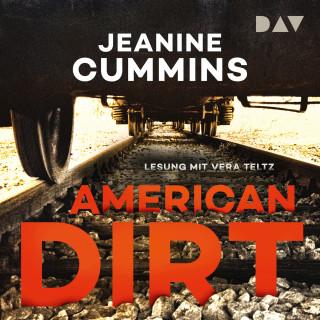 Jeanine Cummins: American Dirt (Ungekürzt)