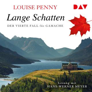 Louise Penny: Lange Schatten - Ein Fall für Gamache, Band 4 (Ungekürzt)