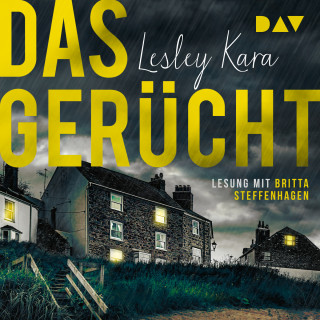 Lesley Kara: Das Gerücht (Ungekürzt)