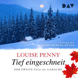 Louise Penny: Tief eingeschneit - Ein Fall für Gamache, Band 2 (Ungekürzt)