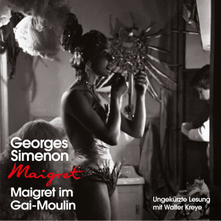 Georges Simenon: Maigret im Gai-Moulin (Ungekürzt)