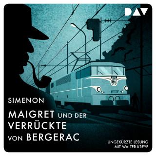 Georges Simenon: Maigret und der Verrückte von Bergerac (Ungekürzt)