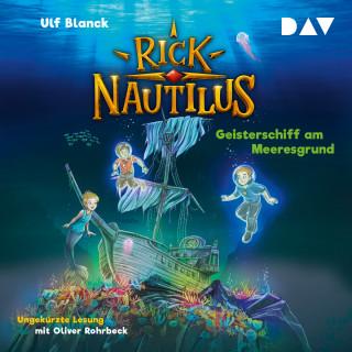 Ulf Blanck: Geisterschiff am Meeresgrund - Rick Nautilus, Teil 4 (Ungekürzt)