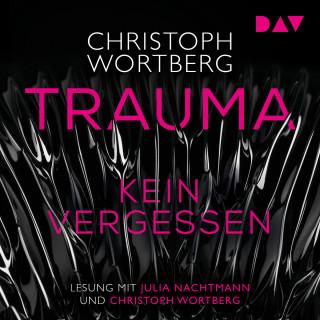 Christoph Wortberg: Trauma - Kein Vergessen, Katja Sands zweiter Fall (Ungekürzt)
