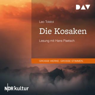 Leo Tolstoi: Die Kosaken (Gekürzt)