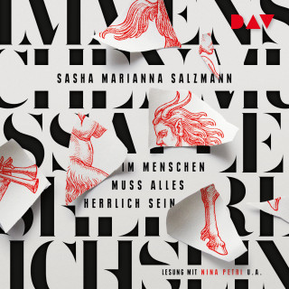 Sasha Marianna Salzmann: Im Menschen muss alles herrlich sein (Ungekürzt)