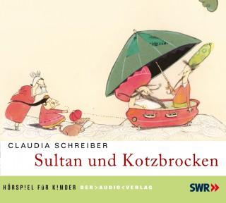 Claudia Schreiber: Sultan und Kotzbrocken