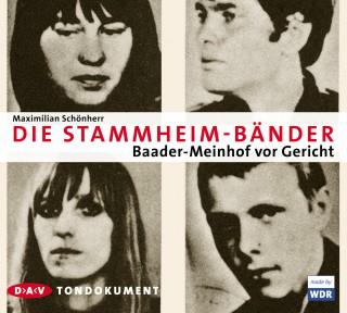 Maximilian Schönherr: Die Stammheim-Bänder