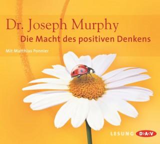 Joseph Murphy: Die Macht des positiven Denkens