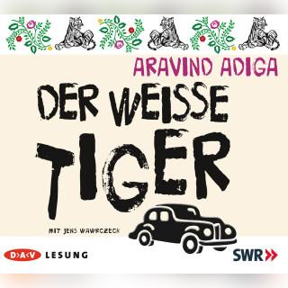 Adiga Aravind: Der weiße Tiger