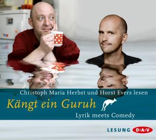 Robert Gernhardt, Christian Morgenstern, Joachim Ringelnatz, Kurt Tucholsky: Kängt ein Guru