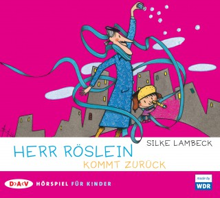 Silke Lambeck: Herr Röslein kommt zurück