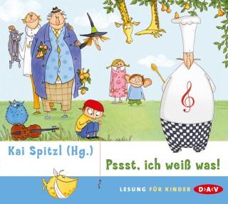 Kai Spitzl: Pssst, ich weiß was!