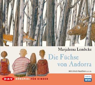 Marjaleena Lembcke: Die Füchse von Andorra