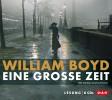 William Boyd: Eine große Zeit