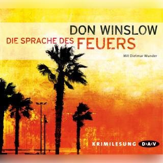 Don Winslow: Die Sprache des Feuers (Lesung)