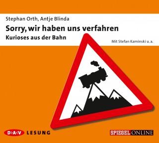 Antje Blinda, Stephan Orth: Sorry, wir haben uns verfahren