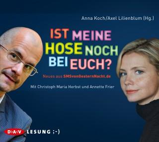 Anna Koch, Axel Lilienblum: Ist meine Hose noch bei euch?