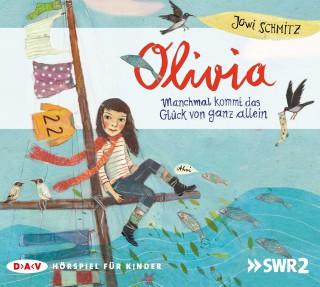 Jowi Schmitz: Olivia - Manchmal kommt das Glück von ganz allein