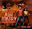 Sarwat Chadda: Ash Mistry und der Dämonenfürst