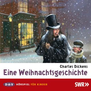 Charles Dickens: Eine Weihnachtsgeschichte
