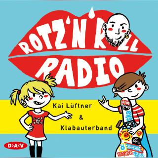 Kai Lüftner: Rotz 'n' Roll Radio
