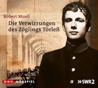 Robert Musil: Die Verwirrungen des Zöglings Törleß