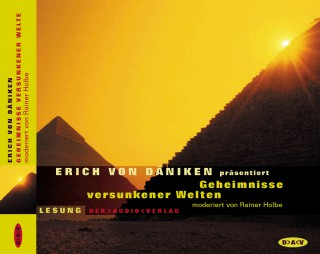 Erich von Daniken: Geheimnisse versunkener Welten