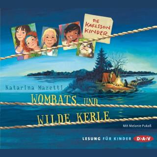 Katarina Mazetti: Die Karlsson Kinder - Wombats und wilde Kerle