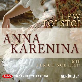 Lew Tolstoi: Anna Karenina (Ungekürzt)