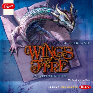 Tui T. Sutherland: Wings of Fire, Teil 2: Das verlorene Erbe