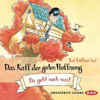 Kai Lüftner: Das Kaff der guten Hoffnung, Teil 3: Da geht noch was!
