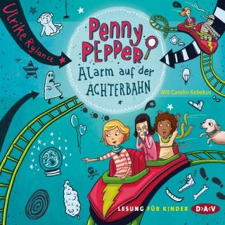 Ulrike Rylance: Penny Pepper - Alarm auf der Achterbahn
