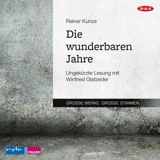 Reiner Kunze: Die wunderbaren Jahre (Ungekürzt)