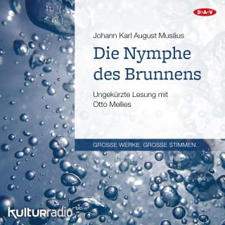 Johann Karl August Musäus: Die Nymphe des Brunnens