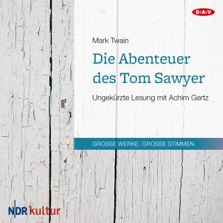 Mark Twain: Die Abenteuer des Tom Sawyer (Ungekürzt)